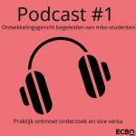 Podcastserie 'Praktijk ontmoet onderzoek en vice versa'